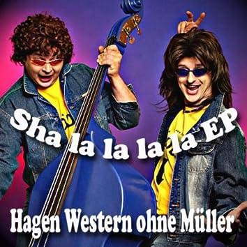 Sha La La La La EP