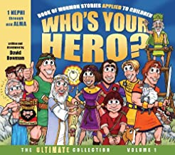 Who's Your Hero? The Ultimate Collection Volume 1