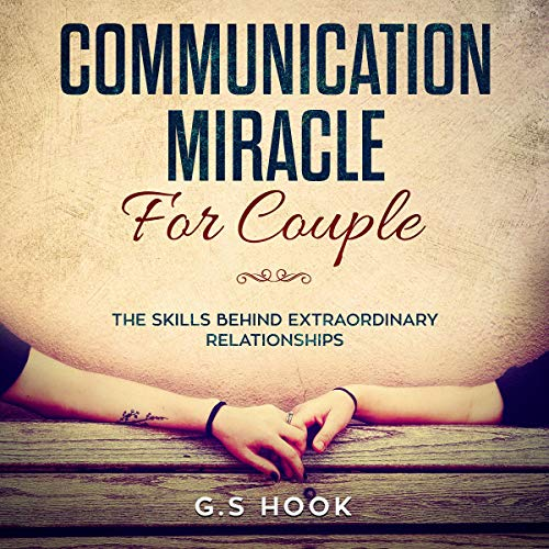 Communication Miracle for Couple audiobook cover art
