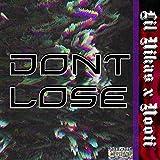 Don't Lose [Explicit]