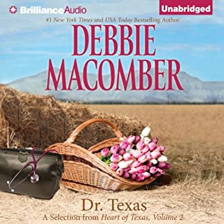 Dr. Texas     A Selection from Heart of Texas, Volume 2              Written by:                                                                                                                                 Debbie Macomber                               Narrated by:                                                                                                                                 Natalie Ross                      Length: 5 hrs and 43 mins     Not rated yet     Overall 0.0