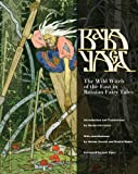 Baba Yaga: The Wild Witch of the East in Russian Fairy Tales (English Edition)