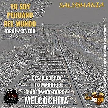 Yo soy peruano del mundo (feat. Melcochita, Gianfranco Burga, Tito Manrique & Cesar Correa) [Radio Edit] (Radio Edit)