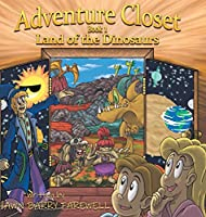 Land of the Dinosaurs (Adventure Closet)