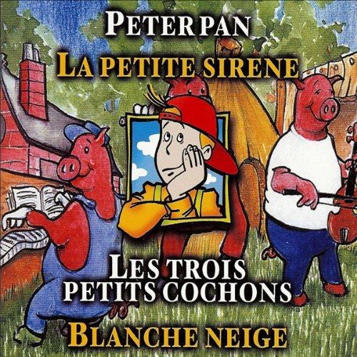 Couverture de Peter Pan / La petite sirène / Les trois petits cochons / Blanche Neige