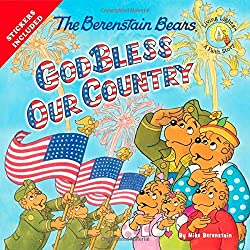 The Berenstain Bears God Bless Our Country by Mike Berenstain