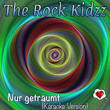 Nur geträumt (Karaoke Version)