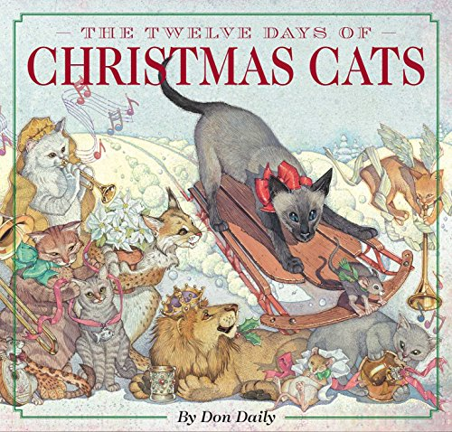 The Twelve Days of Christmas Cats (Hardcover): The Classic Edition