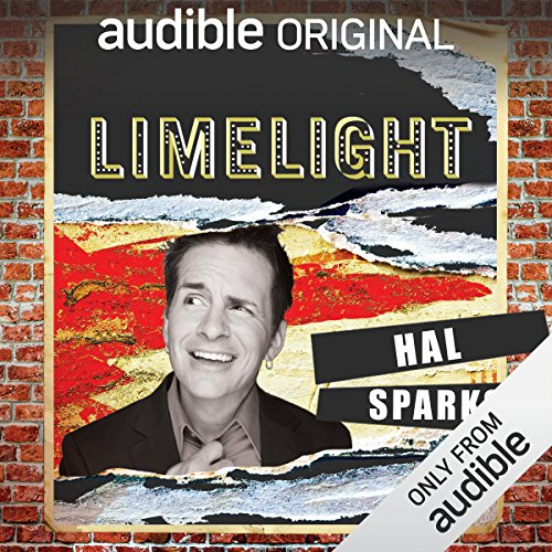 Ep. 27: No Regerts with Hal Sparks (Limelight) audiobook cover art