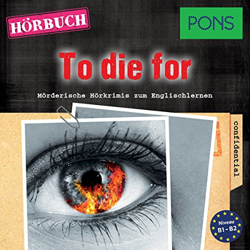 To die for (PONS Hörkrimi Englisch) audiobook cover art