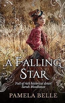 A Falling Star (Wintercombe Series Book 3) by [Pamela Belle]