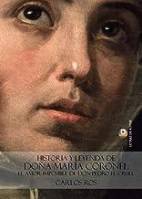 Historia y leyenda de Doña María Coronel. El amor imposible de don Pedro el Cruel
