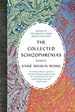Image of The Collected Schizophrenias: Essays