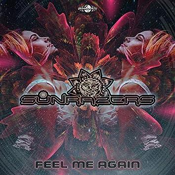 Feel Me Again