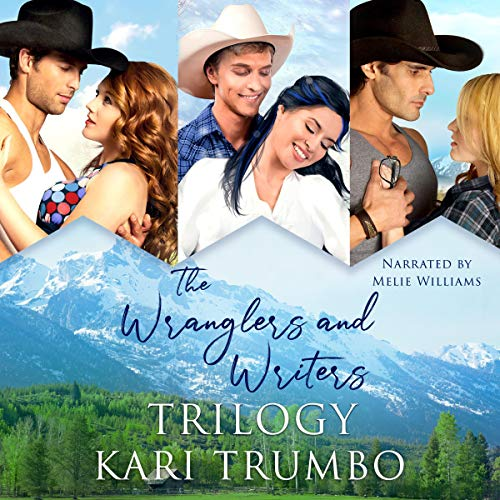 Page de couverture de The Wranglers and Writers Trilogy: The Complete Collection