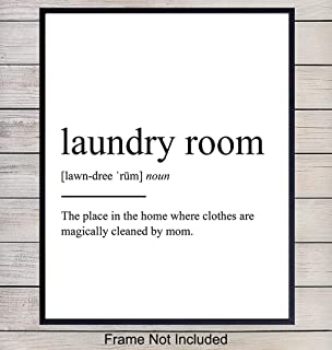 Laundry Room Definition Typography Wall Art, Home Decor - Funny Poster, Print - Unique Room Decorations and Great Gag Gift for Mom, Women - 8x10 Photo Unframed