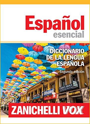 Español esencial. Diccionario de la lengua española [Lingua spagnola]