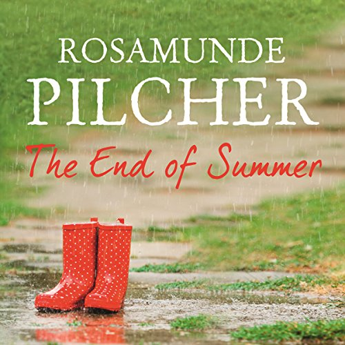 The End of Summer                   By:                                                                                                                                 Rosamunde Pilcher                               Narrated by:                                                                                                                                 Jilly Bond                      Length: 4 hrs and 40 mins     11 ratings     Overall 4.6