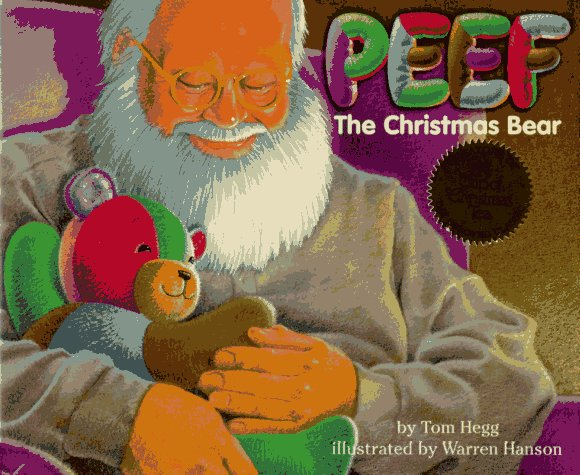 Peef the Christmas Bear (Peef the Bear)
