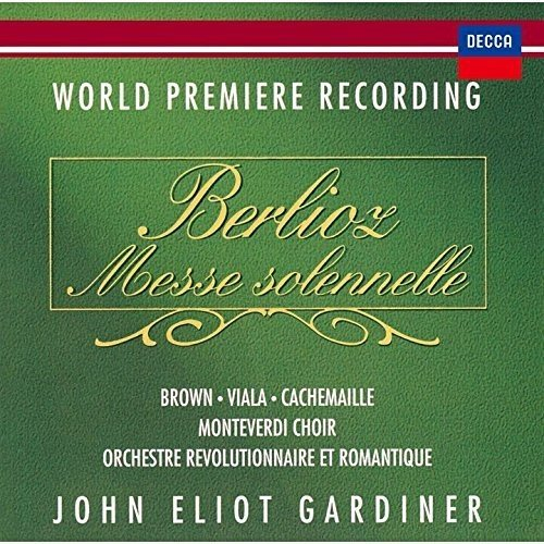 Berlioz:Messe Solennelle
