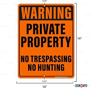 Private Property No Trespassing No Hunting Sign, Includes Holes, 3M Quality, Aluminum 10