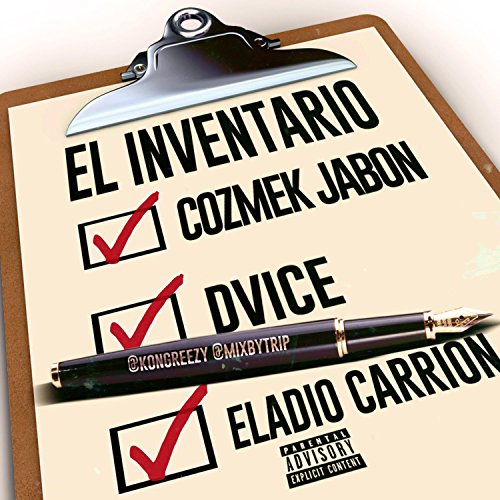 El Inventario (feat. Dvice & Eladio Carrion) [Explicit]