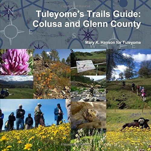 Tuleyome's Trails Guide: Colusa and Glenn County