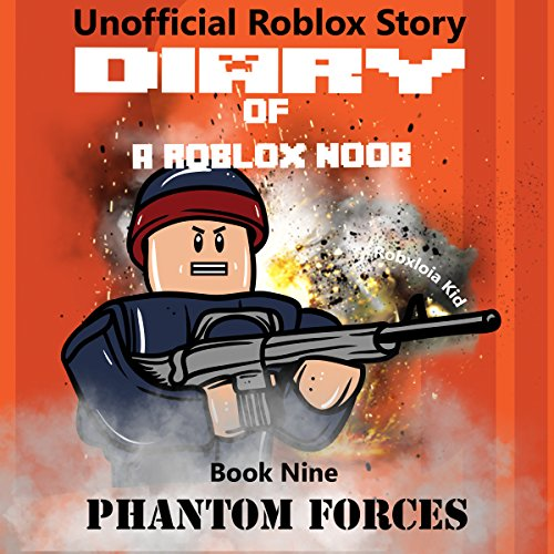 Diary of a Roblox Noob: Phantom Forces audiobook cover art
