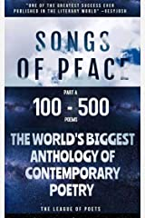 Songs of Peace: The World's Biggest Anthology of Contemporary Poetry 2020 (Part A): 139 Nations for Peace (Edition Book 1) Kindle Edition