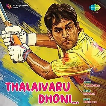Thalaivaru Dhoni - Single