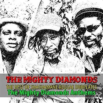 The Best of Shashamane Reggae Dubplates (The Mighty Diamonds Anthems)