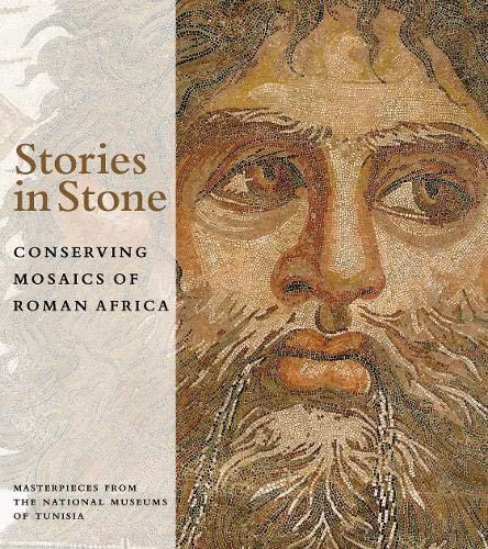 Abed, .: Stories in Stone - Conserving Mosaics of Roman Afri: Conserving Mosaics of Roman Africa: Masterpieces from the National Museums of Tunisia (BIBLIOTHECA PAEDIATRICA REF KARGER)