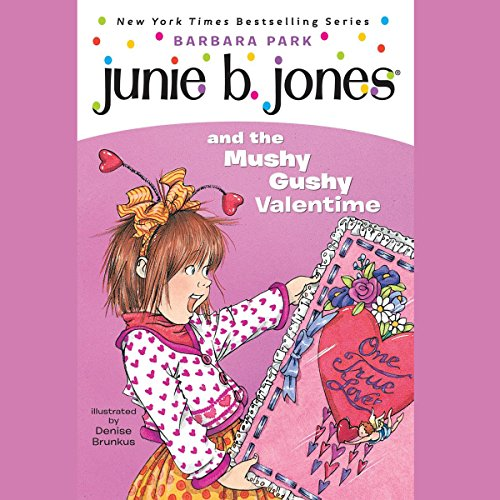 Junie B. Jones and the Mushy Gushy Valentine, Book 14 cover art