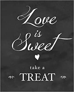 Best love is sweet so take a treat sign Reviews