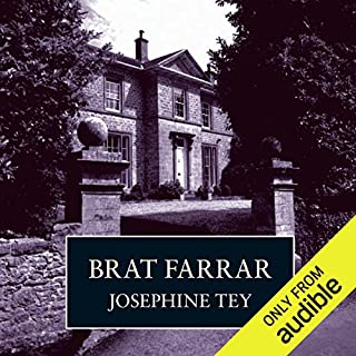 Brat Farrar                   By:                                                                                                                                 Josephine Tey                               Narrated by:                                                                                                                                 Carole Boyd                      Length: 7 hrs and 55 mins     2,529 ratings     Overall 4.3