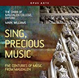 Sing, Precious Music. Cinq siècles de Musique Chorale Anglaise. Williams