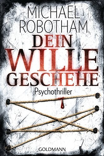 Dein Wille geschehe: Joe O'Loughlins 4. Fall: Psychothriller (Joe O'Loughlin und Vincent Ruiz, Band 4)