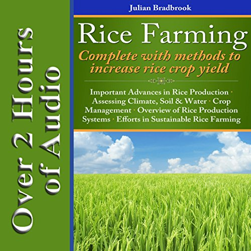 Rice Farming: Complete with Methods to Increase Rice Crop Yield audiobook cover art