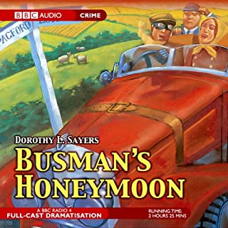 Busman's Honeymoon (Dramatised)                   By:                                                                                                                                 Dorothy L. Sayers                               Narrated by:                                                                                                                                 Ian Carmichael,                                                                                        Sarah Badel,                                                                                        Peter Jones,                   and others                 Length: 2 hrs and 24 mins     115 ratings     Overall 4.6