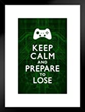 Poster Foundry Keep Calm and Prepare to Lose Video Game Controller Gamer Gaming Circuits Green by ProFrames Framed Matted in Black Wood 20x26 inch Black 258917