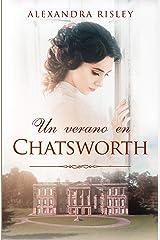 Un verano en Chatsworth (Soñadoras nº 3) (Spanish Edition) Format Kindle