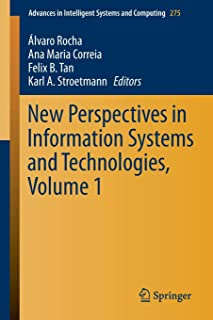 New Perspectives in Information Systems and Technologies, Volume 1 (Advances in Intelligent Systems and Computing)