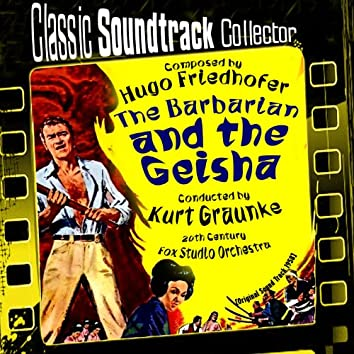 The Barbarian and the Geisha (Original Soundtrack) [1958]