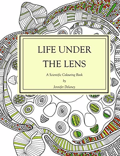 Life under the lens: A Scientific Colouring Book