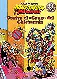 Mortadelo y Filemón. Contra el gang del Chicharrón (Magos del Humor 2)