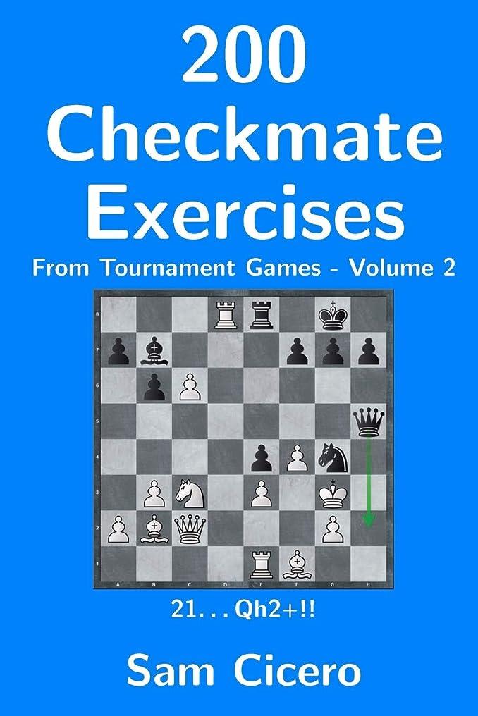 オーチャードブルゴーニュ法律により200 Checkmate Exercises From Tournament Games - Volume 2