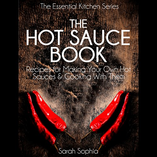 The Hot Sauce Book audiobook cover art