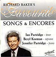 Richard Baker's Favourite Songs & Encores
