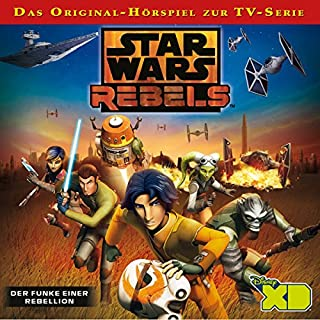 Der Funke einer Rebellion (Star Wars Rebels 1) Titelbild