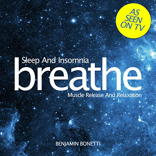 Breathe - Sleep and Insomnia: Muscle Release and Relaxation audiobook cover art